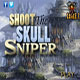 Shoot The Skull Sniper